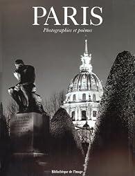 Paris, photographies et poèmes par Marie de Thézy