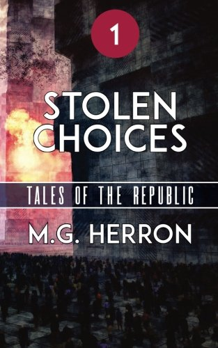 episode-1-stolen-choices-tales-of-the-republic-volume-1