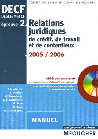 Relations juridiques de crédit, de travail et de contentieux Epreuve N° 2 DECF (1Cédérom) (French) Paperback