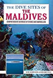 The Dive Sites of the Maldives, Sam Harwood and Robert Bryning, 0844248487