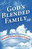 God's Blended Family, Audrey Dickey, 1468052942