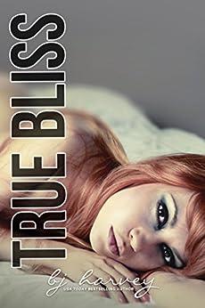True Bliss by [Harvey, BJ]