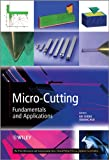 Micro-Cutting - Fundamentals and Applications