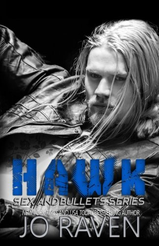 Hawk (Sex and Bullets) (Volume 2)
