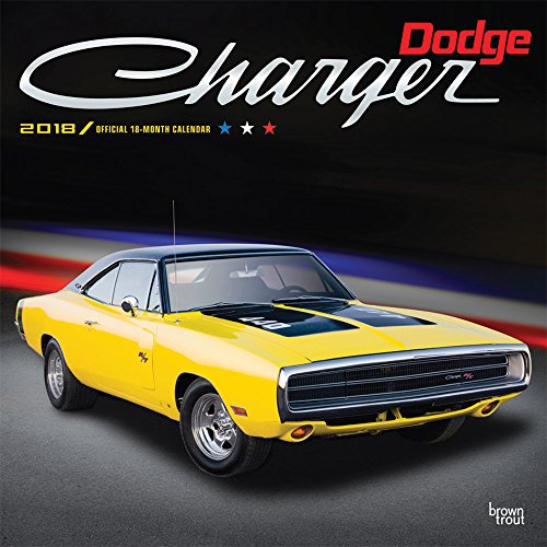 [Dodge Charger 2018 12 x 12 Inch Monthly Square Wall Calendar with Foil Stamped Cover, American Muscle Motor Car] (American Motors Muscle Cars)