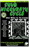 The Shub-Niggurath Cycle: Tales of the Black Goat with a Thousand Young (Call of Cthulhu Fiction)
