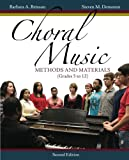 img - for Choral Music: Methods and Materials book / textbook / text book
