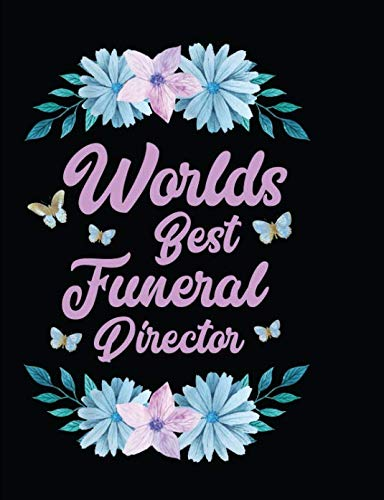 Worlds Best Funeral Director: Black Blank Lined Journal