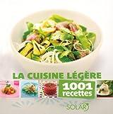 La cuisine légère - 1001 recettes