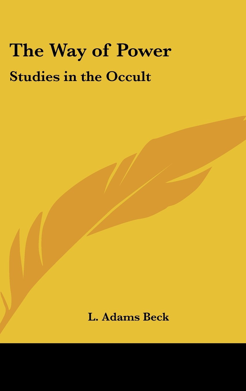 Read Online The Way of Power: Studies in the Occult pdf epub