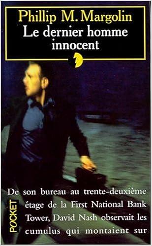 Phillip M. Margolin - Le Dernier Homme innocent