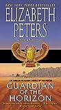Guardian of the Horizon: An Amelia Peabody Novel of Suspense (Amelia Peabody Series)
