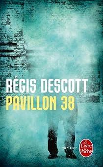 Pavillon 38 par Descott