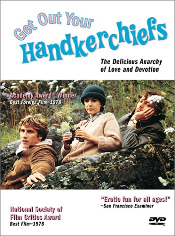 Get Out Your Handkerchiefs