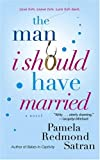 The Man I Should Have Married, Pamela Redmond Satran, 0743497015