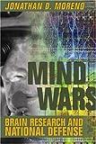 Mind Wars, Jonathan D. Moreno, 1932594167