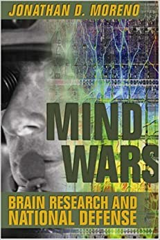 Mind Wars: Brain Research and National Defence