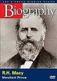 Biography - R.H. Macy: Merchant Prince
