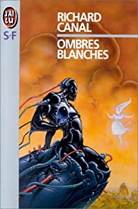 Ombres blanches par Richard Canal