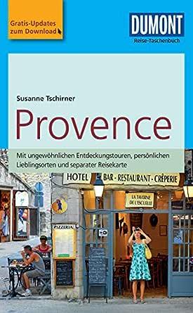 DuMont Reise-Taschenbuch Reiseführer Provence: mit Online-Updates ...