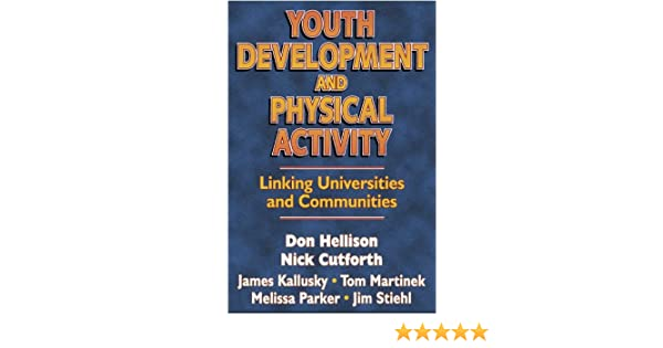 Youth development physical activity linking univcommunities youth development physical activity linking univcommunities 9780736001601 medicine health science books amazon fandeluxe Images