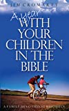 A Year with Your Children in the Bible, Jim Cromarty, 0852345186