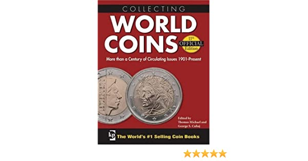 Amazon Collecting World Coins More Than A Century Of