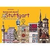Komm mit durch Stuttgart!: Mit Spatz Theo die Stadt entdecken
