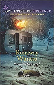 Runaway Witness (Protected Identities Book 2)