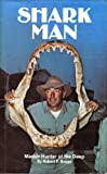 Shark Man, Robert F. Boggs, 0893280070