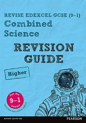 REVISE Edexcel GCSE (9-1) Combined Science Higher Revision Guide ...