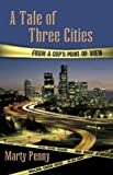 A Tale of Three Cities, Marty Penny, 1413718841