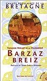 Barzaz Breiz par Hersart de La Villemarqué