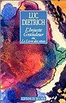 L'injuste grandeur ou Le livre des rêves par Dietrich