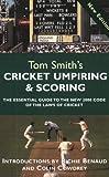 Cricket Umpiring and Scoring, Tom Smith, 0297646044