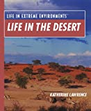 Life in the Desert, Katherine Drobot Lawrence, 0823939855