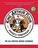 Read Online The King Arthur Flour Baker's Companion: The All-Purpose Baking Cookbook Epub