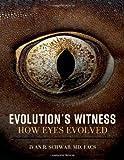 Evolution's Witness: How the Eye Evolved