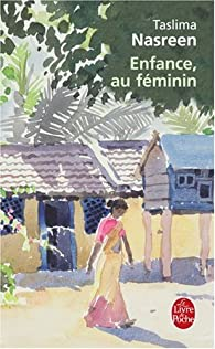 Enfance, au féminin par Taslima Nasreen