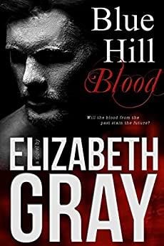 Blue Hill Blood by [Gray, Elizabeth, Webster, K]