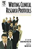 img - for Writing Clinical Research Protocols: Ethical Considerations by Evan DeRenzo (2005-08-18) book / textbook / text book