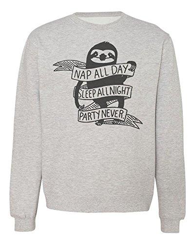 Nap All Day, Sleep All Night, Party Never Motivational Sloth Men'S Women'S Unisex Sweatshirt - Sloth Sweater
