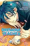 Oresama Teacher , Vol. 18 Paperback March 3, 2015
