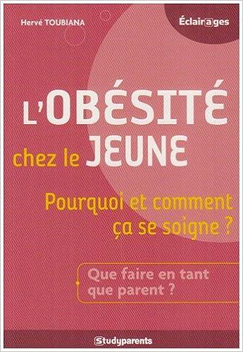Livre gratuits en ligne L'obésité chez le jeune : Pourquoi et comment ça se soigne ? pdf ebook