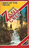 West of the Pecos, Zane Grey, 0671624865
