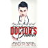 Doctor's Orders (An Erotic Short)