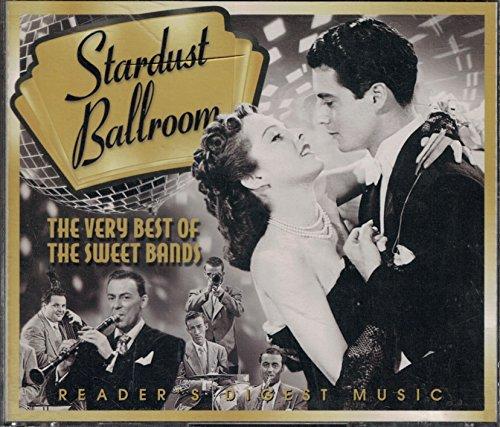 Stardust Ballroom: the Very Best of the Sweet Bands (Reader's Digest 4CD set) (Glenn Miller Very Best Of)