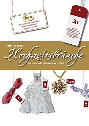 Hochzeitsbräuche Das Etwas Andere Sachbuch Zur Hochzeit Pdf