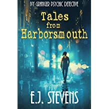 Tales from Harborsmouth (Ivy Granger, Psychic Detective Book 0)