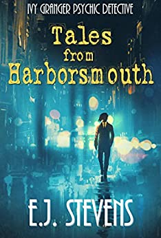 Tales from Harborsmouth (Ivy Granger, Psychic Detective Book 0) by [Stevens, E.J.]